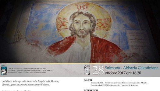 """Torna in Abruzzo la mostra """"Cultura e Natura: l'eremitismo nella natura selvaggia del Parco della Majella"""""""